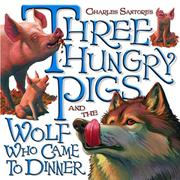 eBook: Three Hungry Pigs and the Wolf Who Came to Dinner