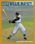 eBook: You Never Heard of Willie Mays?!
