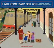 eBook:  I Will Come Back for You: A Family in Hiding During World War II