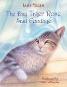 eBook: The Day Tiger Rose Said Goodbye