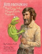 eBook:  Jim Henson: The Guy Who Played with Puppets