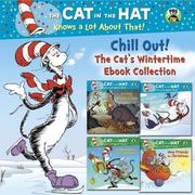 eBook: Chill Out! The Cat's Wintertime Ebook Collection (Dr. Seuss/Cat in the Hat)