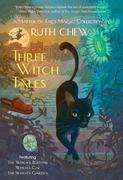 eBook:  Three Witch Tales: A Matter-of-Fact Magic Collection by