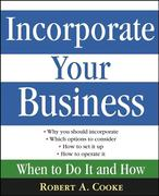 Robert A. Cooke: Incorporate Your Business