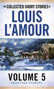 eBook: The Collected Short Stories of Louis L'Amour, Volume 5