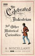 eBook: The Celebrated Pedestrian and Other Historical Curiosities