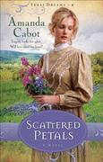 eBook: Scattered Petals (Texas Dreams Book 2)
