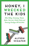 eBook: Honey, I Wrecked the Kids