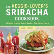 eBook: The Veggie-Lover's Sriracha Cookbook