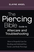 eBook: The Piercing Bible Guide to Aftercare and Troubleshooting