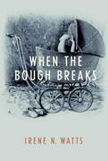 eBook: When the Bough Breaks