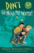 eBook: Don't Go Near the Water!