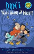 eBook: Don't Walk Alone at Night!