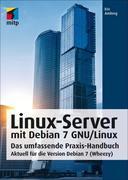 Amberg, Eric: Linux-Server mit Debian 7 GNU Linux