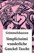 eBook: Simplicissimi wunderliche Gauckel-Tasche (Komplettausgabe)