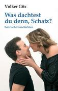 eBook: Was dachtest du denn, Schatz