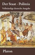 eBook: Der Staat - Politeia (Vollständige deutsche Ausgabe)