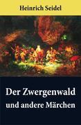 eBook: Der Zwergenwald und andere Märchen
