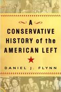 eBook: A Conservative History of the American Left