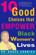 eBook: 10 Good Choices That Empower Black Women's Lives