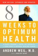 eBook: Eight Weeks to Optimum Health, Revised Edition