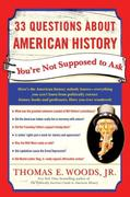 eBook: 33 Questions About American History You're Not Supposed to Ask