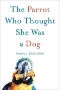 eBook: The Parrot Who Thought She Was a Dog