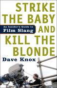 eBook: Strike the Baby and Kill the Blonde