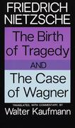 eBook: The Birth of Tragedy and The Case of Wagner