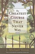 eBook: Greatest Course That Never Was