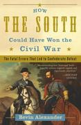 eBook: How the South Could Have Won the Civil War