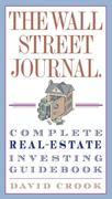 eBook: The Wall Street Journal. Complete Real-Estate Investing Guidebook