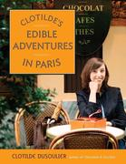 eBook: Clotilde's Edible Adventures in Paris