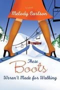 eBook: These Boots Weren't Made for Walking