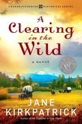eBook: A Clearing in the Wild