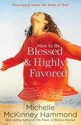 eBook: How to Be Blessed and Highly Favored