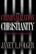 eBook: Criminalization of Christianity