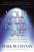 eBook: Your God is Too Safe