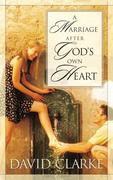 eBook: A Marriage After God's Own Heart