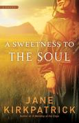 eBook: A Sweetness to the Soul