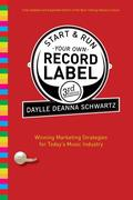 eBook: Start and Run Your Own Record Label, Third Edition