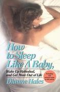 eBook: How to Sleep Like a Baby, Wake Up Refreshed, and Get More Out of Life