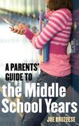eBook: Parents' Guide to the Middle School Years