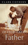 eBook: At the Heart of Every Great Father