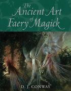 eBook: The Ancient Art of Faery Magick