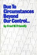 eBook: Due to Circumstances Beyond Our Control . . .