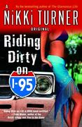 eBook: Riding Dirty on I-95