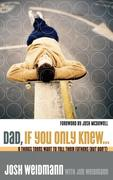 eBook: Dad, If You Only Knew...
