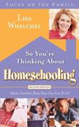 eBook: So You´re Thinking About Homeschooling: Second Edition