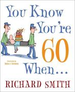 eBook: You Know You're 60 When . . .